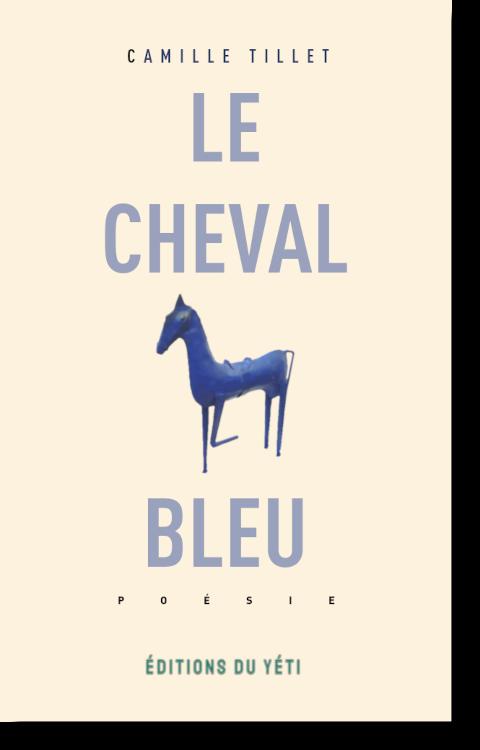 Le Cheval bleu, Camille Tillet, édition du Yéti  (édition de livres numériques)